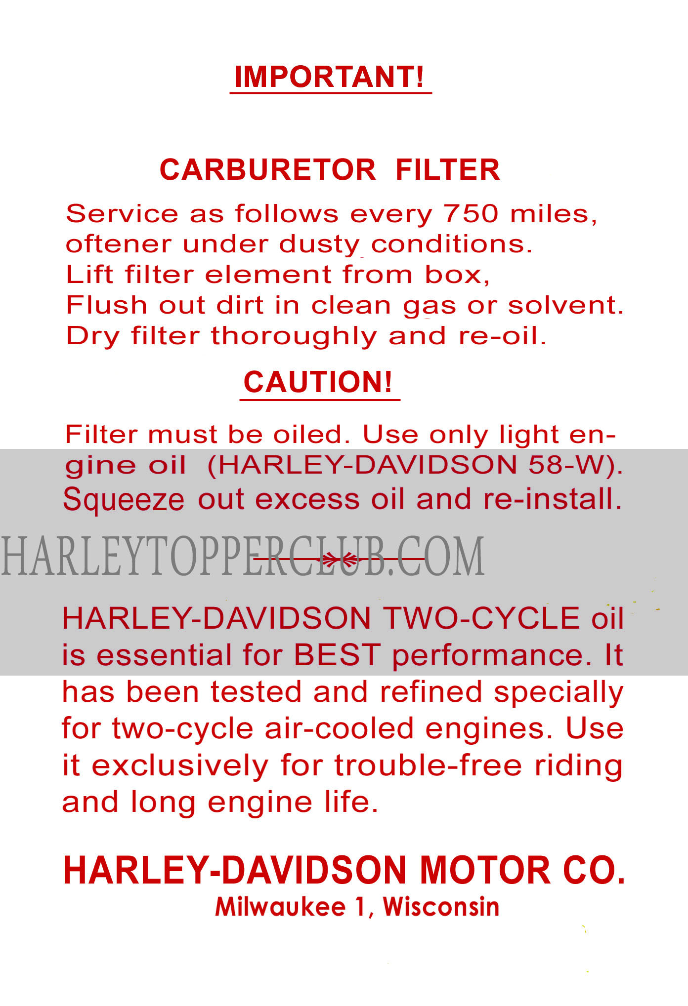 Harley Topper AH carburetor filter stick goes under the seat